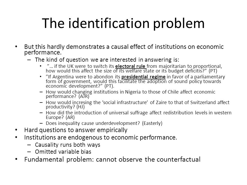 The identification problem cont. Figure from Przeworski04 ('institutions matter?')