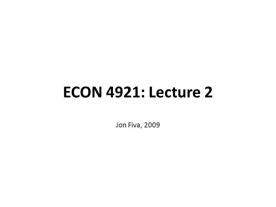 ECON 4921: Lecture 2 Jon Fiva, 2009