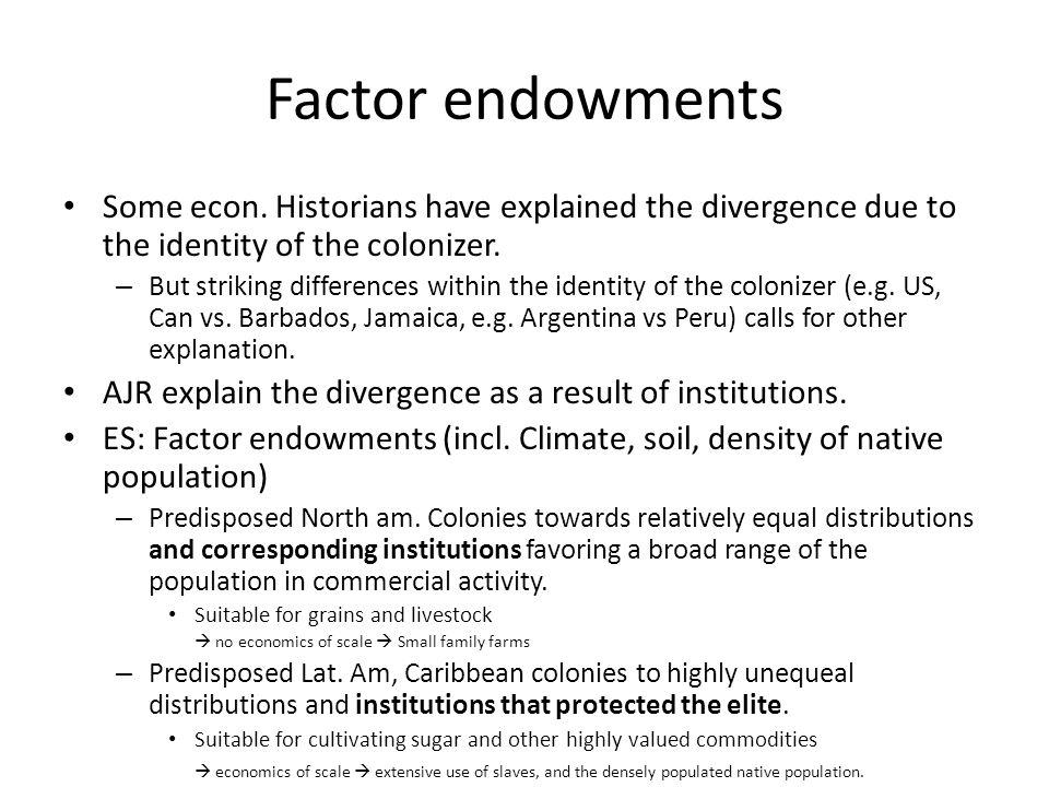 Factor endowments Some econ.