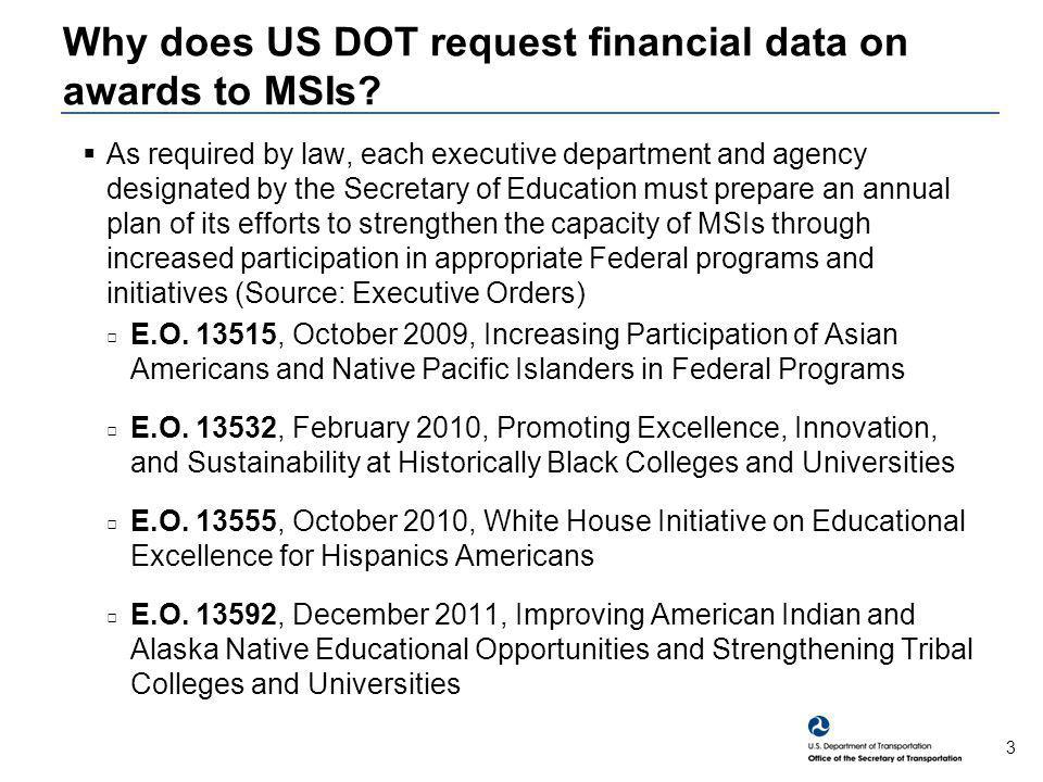 3 Why does US DOT request financial data on awards to MSIs.