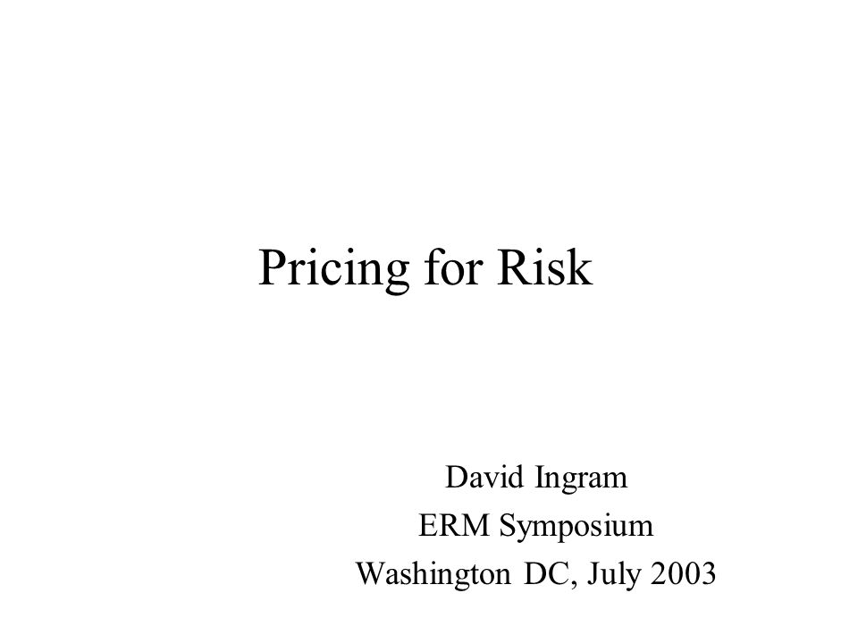 Pricing for Risk 1.RMTF Survey of current Practices 2.Methods for Setting Risk Margins a.Charge for Risk Capital b.Risk Adjusted Hurdle Rates c.Adjusted Target Calculation d.Replication