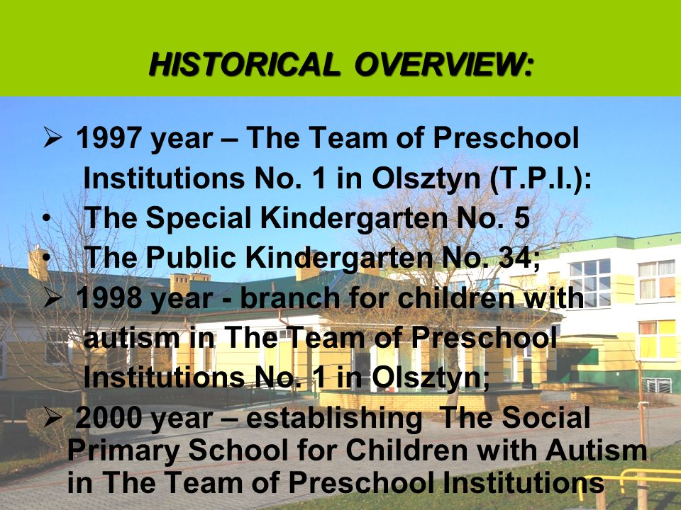 HISTORICAL OVERVIEW:  1997 year – The Team of Preschool Institutions No.