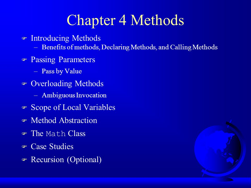 Introducing Methods Method Structure A method is a collection of statements that are grouped together to perform an operation.