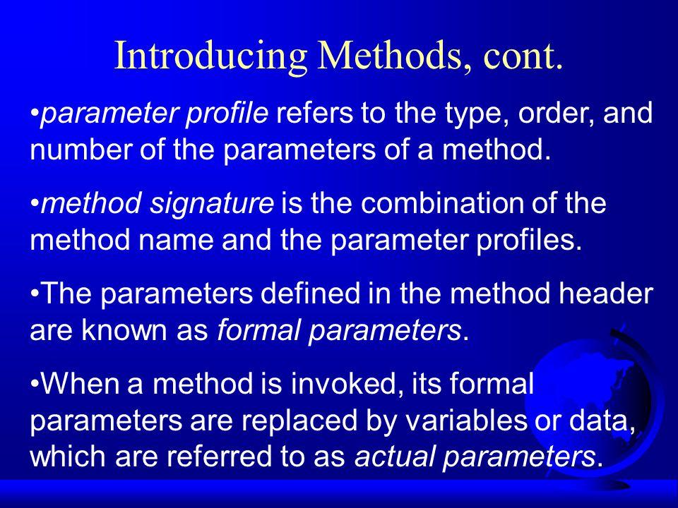 Declaring Methods public static int max(int num1, int num2) { if (num1 > num2) return num1; else return num2; }