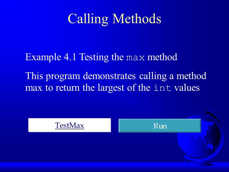 Calling Methods, cont.