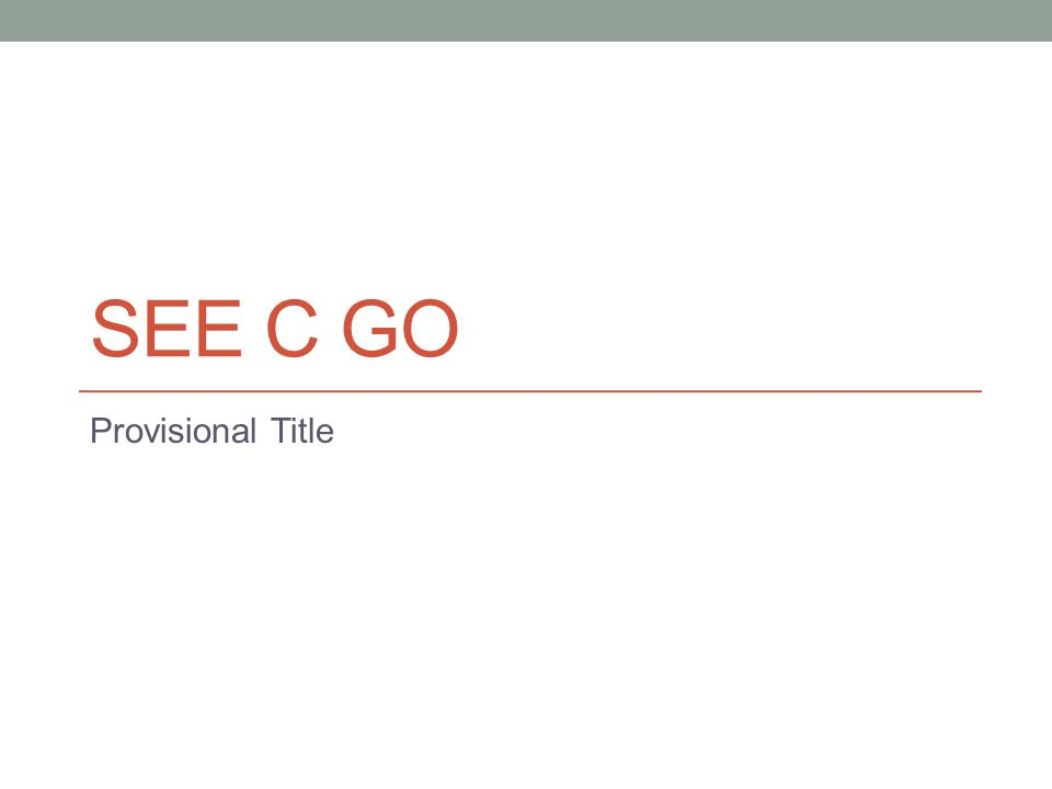 SEE C GO Provisional Title