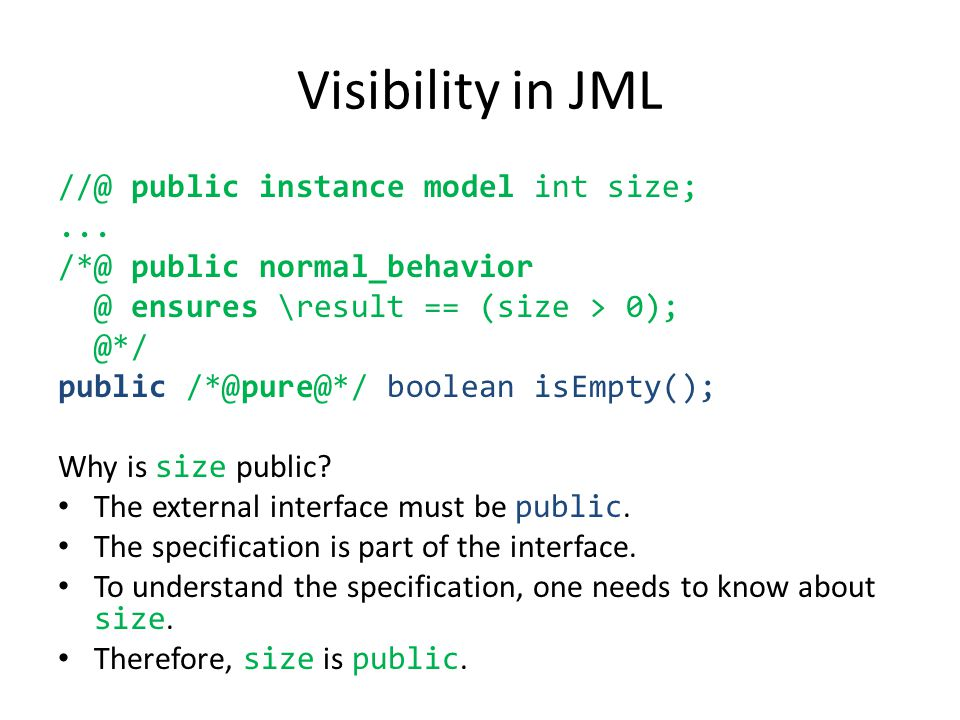 Visibility in JML //@ public instance model int size;...