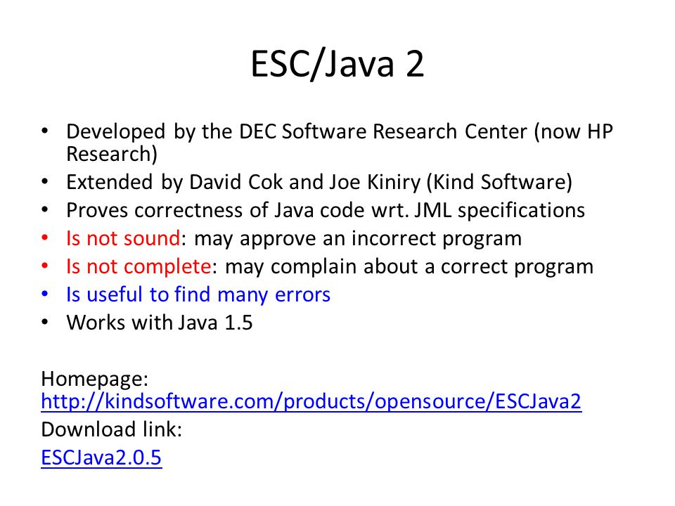 Importance of Specifications ESC/Java checks that each method behaves correctly in all calling contexts admitted by the specification.