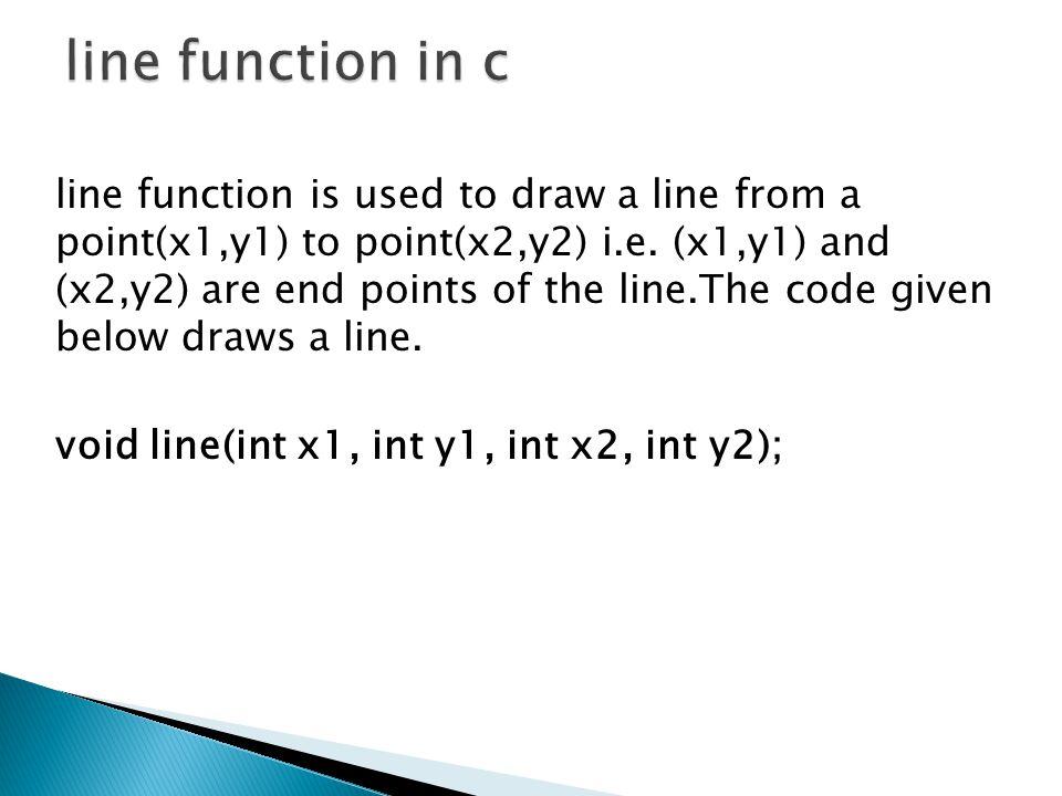 #include #include main() { int gd = DETECT, gm; initgraph(&gd,&gm, C:\\TC\\BGI ); line(100, 100, 200, 200); getch(); }