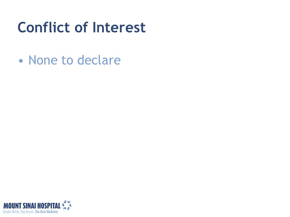 Conflict of Interest None to declare