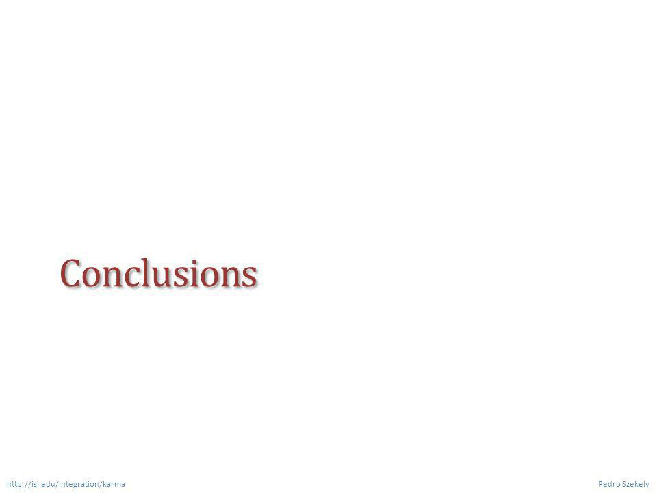 Conclusions Pedro Szekely http://isi.edu/integration/karma
