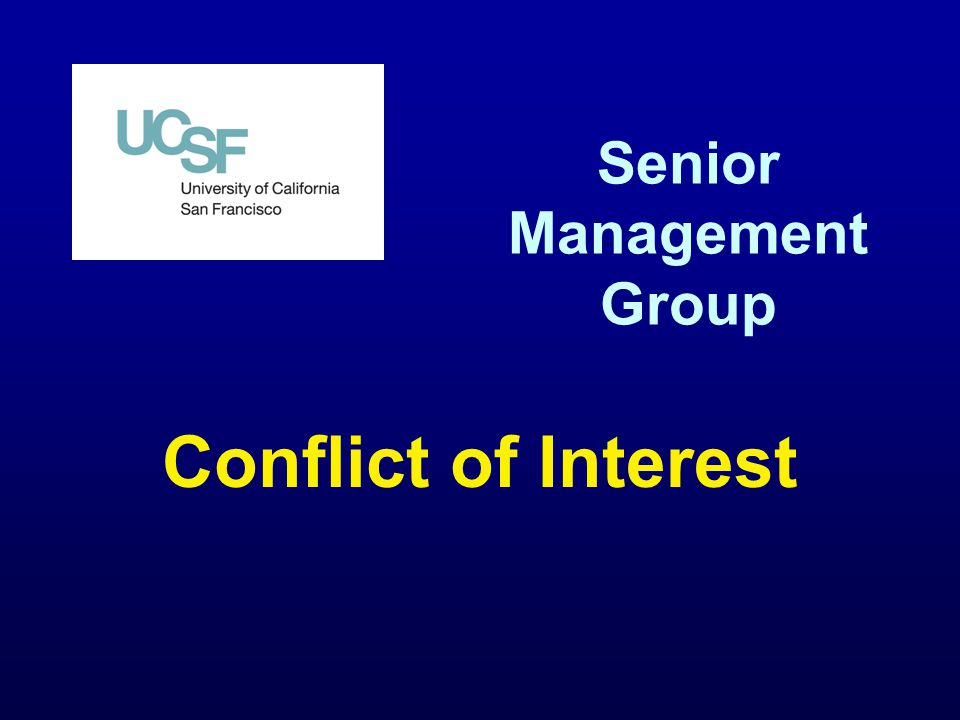 Senior Management Group Conflict of Interest