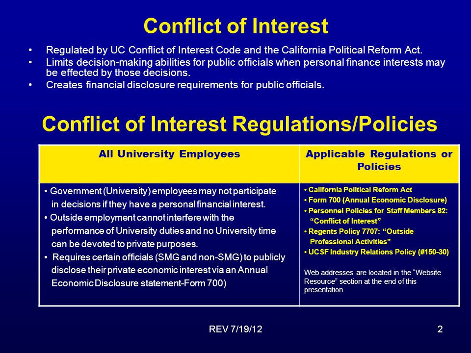 REV 7/19/122 Conflict of Interest Regulated by UC Conflict of Interest Code and the California Political Reform Act.