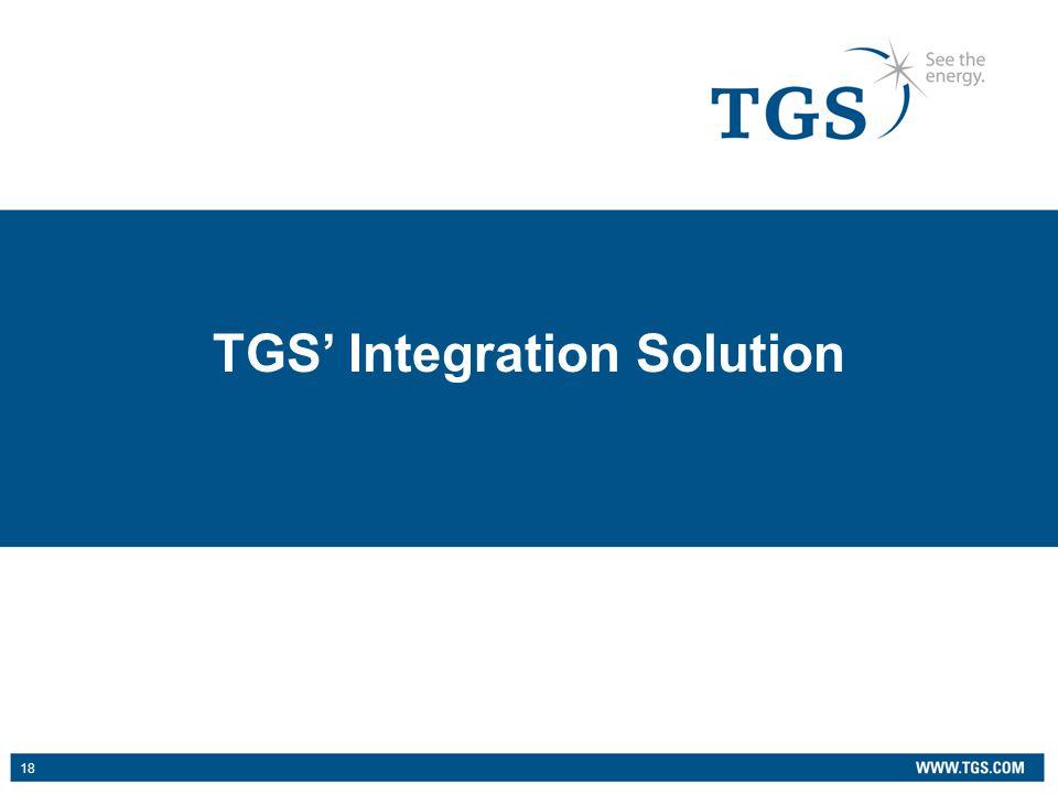 18 TGS' Integration Solution