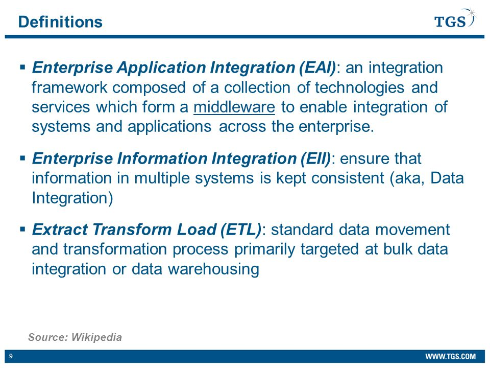 10  Mediation – EAI system acts as a broker between multiple applications; event-driven model  Federation – EAI system acts as an overarching façade across multiple applications; user-driven model Most Integration solutions leverage both.