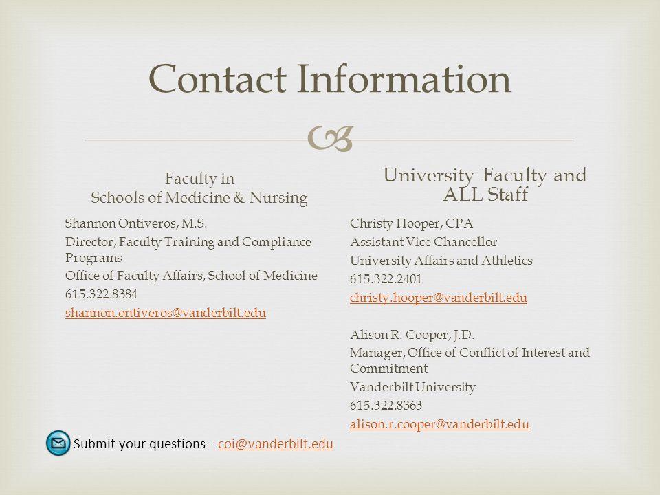  Contact Information Faculty in Schools of Medicine & Nursing Shannon Ontiveros, M.S.