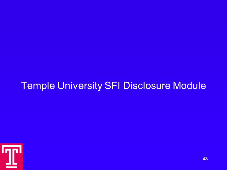Temple University SFI Disclosure Module 48