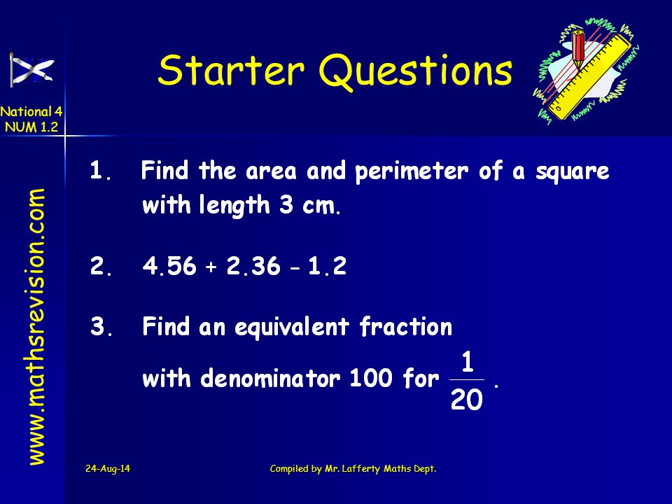 24-Aug-14Compiled by Mr.Lafferty Maths Dept.
