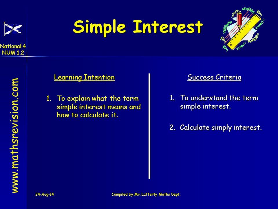24-Aug-14Created by Mr.Lafferty Maths Dept www.mathsrevision.com Money Problems 144 045 076 256 1 1 National 4 NUM 1.2
