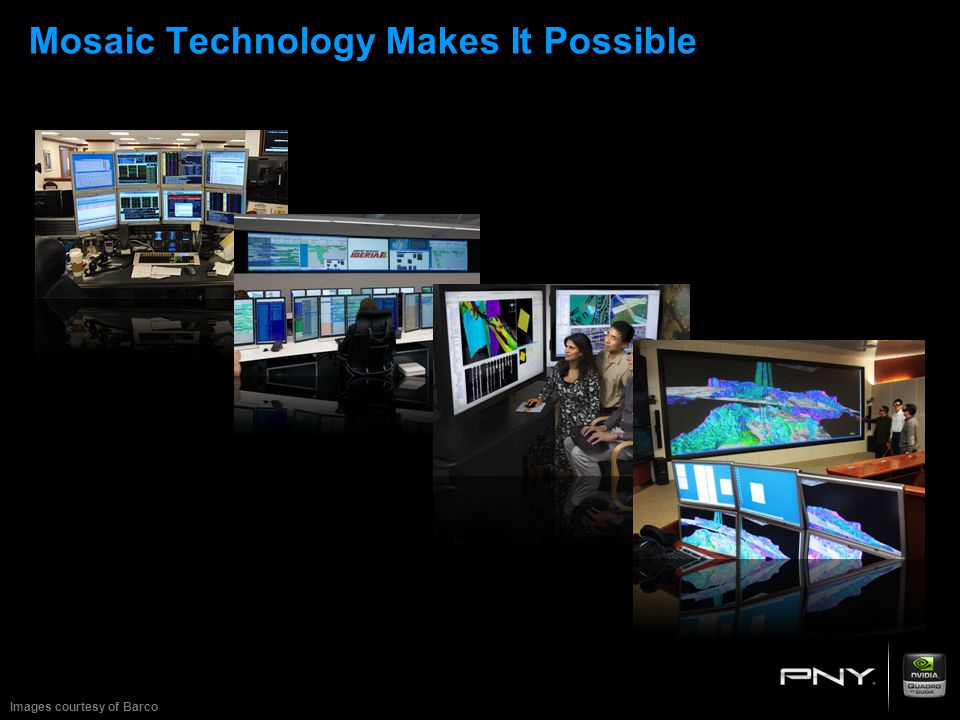 Mosaic Technology Makes It Possible Images courtesy of Barco