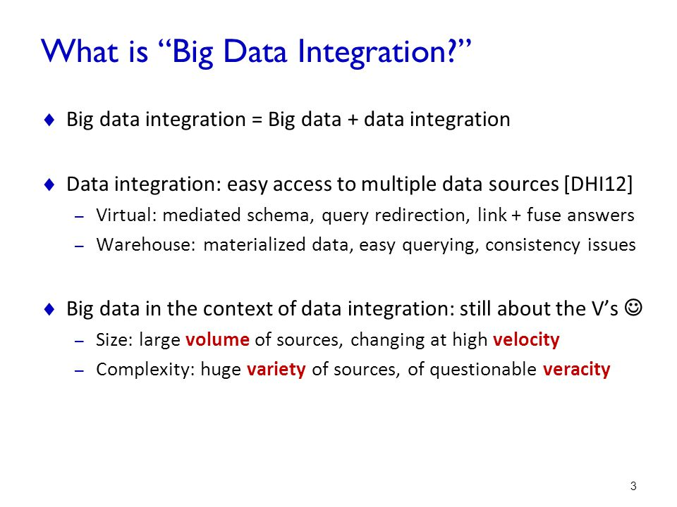 Why Do We Need Big Data Integration?  Building web-scale knowledge bases 4 Google knowledge graph MSR knowledge base A Little Knowledge Goes a Long Way.