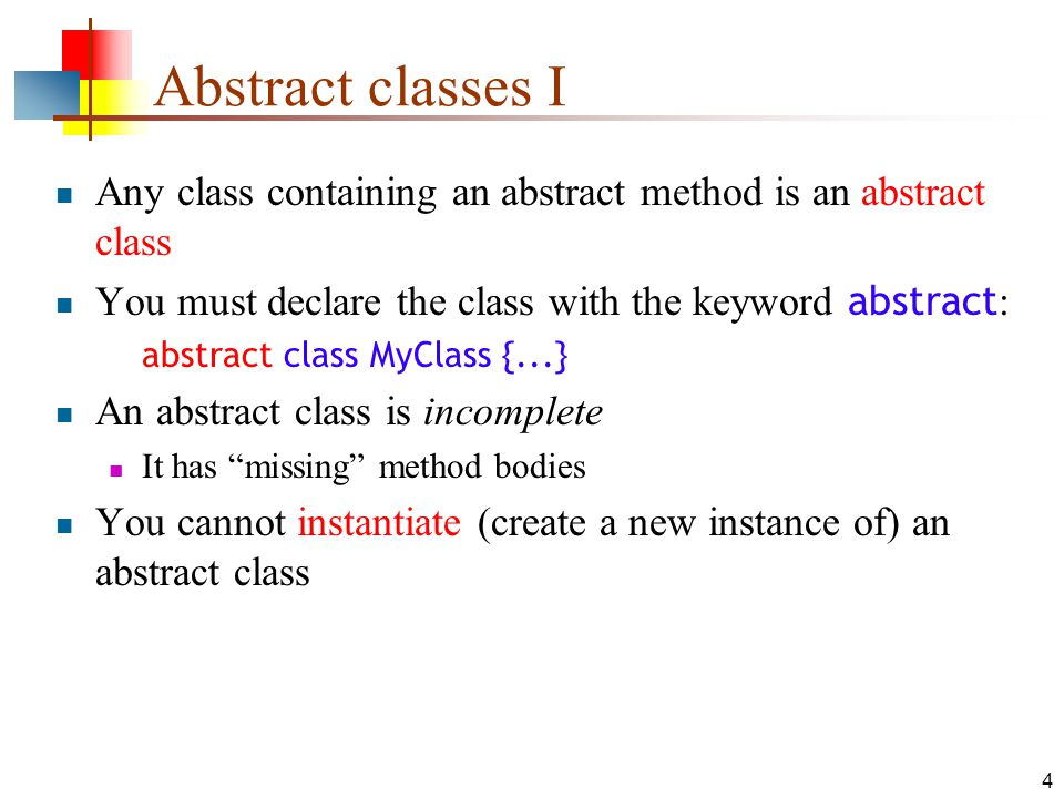15 Partially implementing an Interface It is possible to define some but not all of the methods defined in an interface: abstract class MyKeyListener implements KeyListener { public void keyTyped(KeyEvent e) {...}; } Since this class does not supply all the methods it has promised, it is an abstract class You must label it as such with the keyword abstract You can even extend an interface (to add methods): interface FunkyKeyListener extends KeyListener {...
