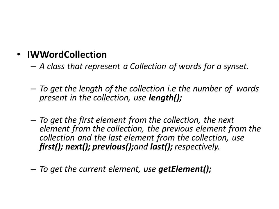 IWWordCollection – A class that represent a Collection of words for a synset.