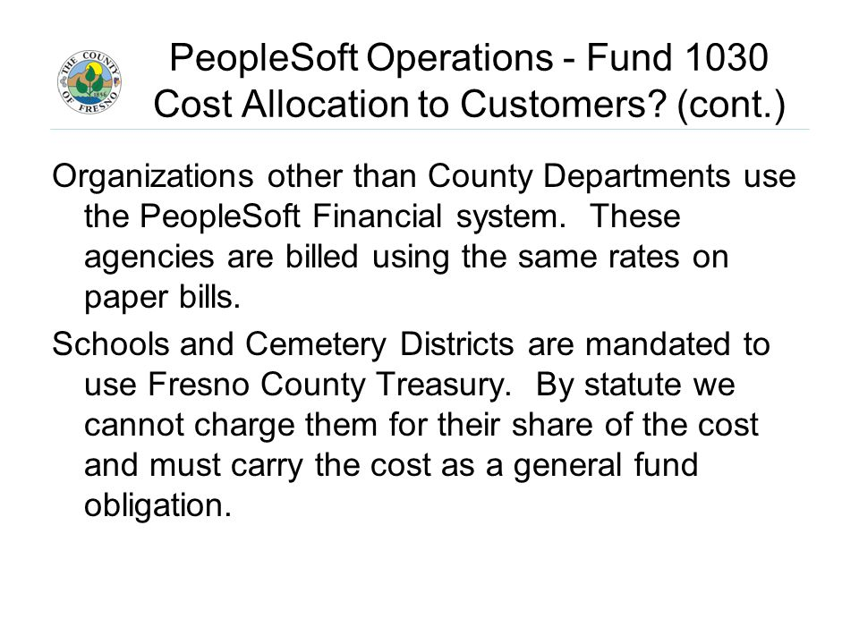PeopleSoft Operations - Fund 1030 Cost Allocation to Customers.