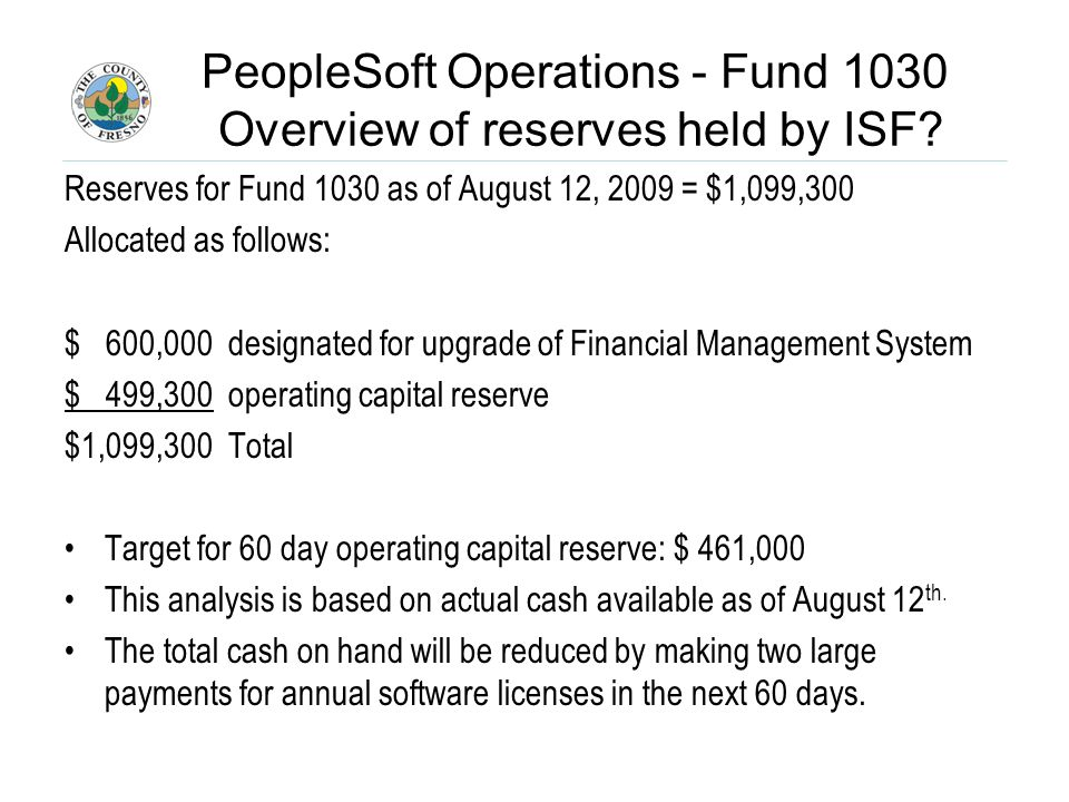 PeopleSoft Operations - Fund 1030 Overview of reserves held by ISF.