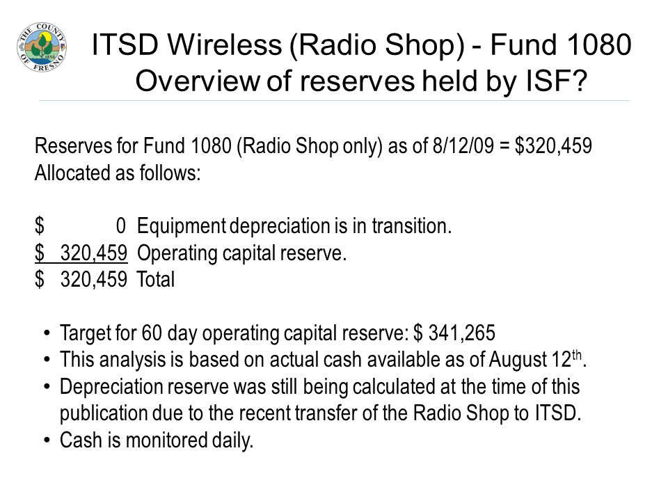 ITSD Wireless (Radio Shop) - Fund 1080 Overview of reserves held by ISF.