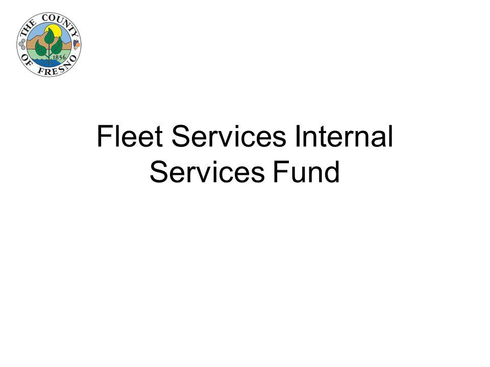 Fleet Services Internal Services Fund