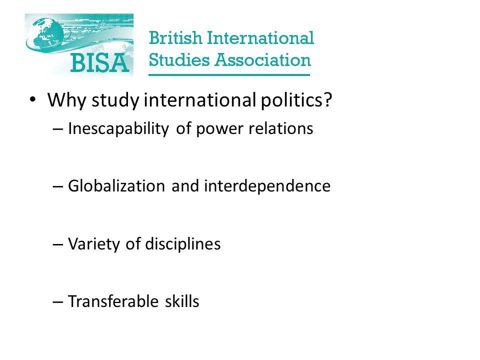 Why study international politics.