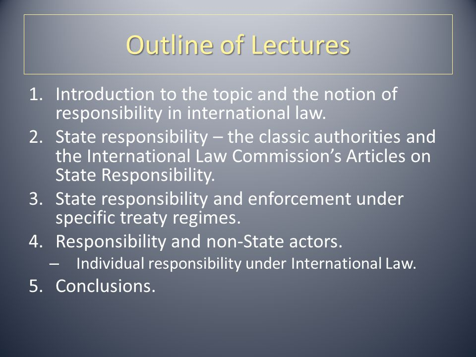 1.1.Introduction. Responsibility – whose. – States, non- State actors, individuals.