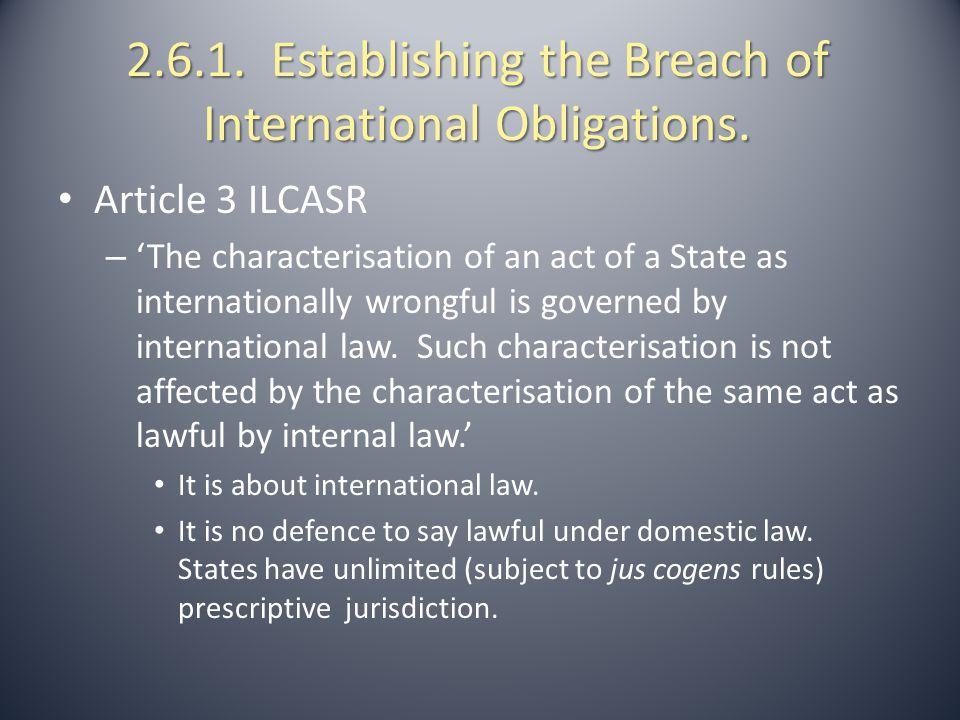 2.6.2.Establishing the Breach of International Obligations.