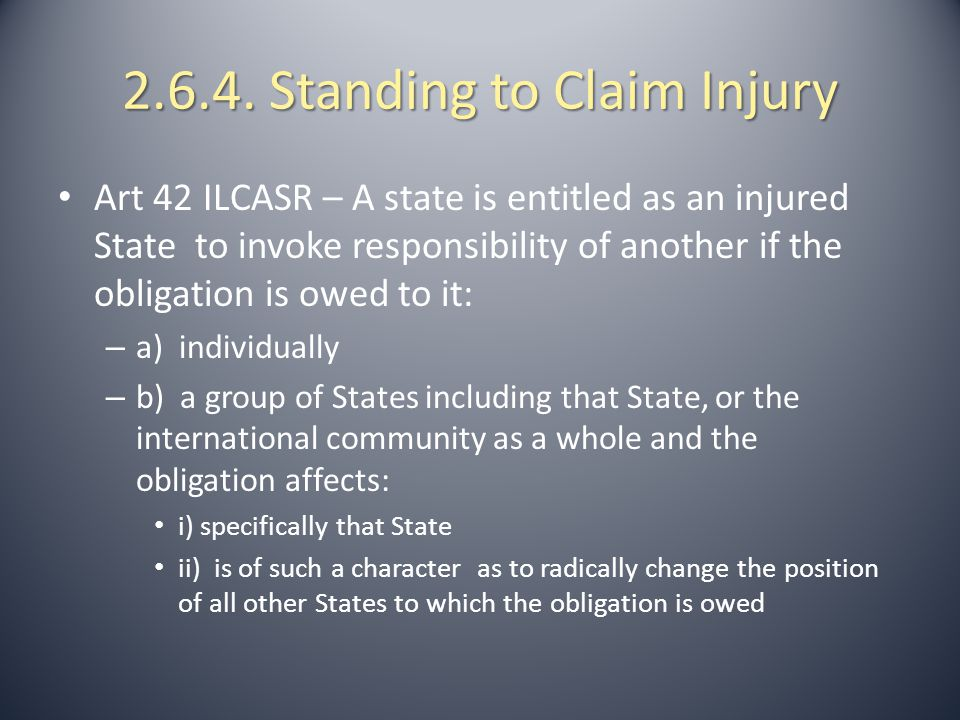 2.6.5.Standing to Claim Injury Article 48 ILCASR 1.