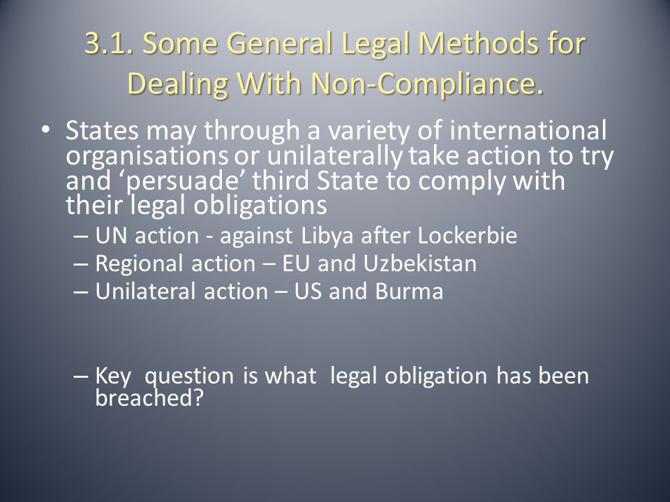 3.2.Some Treaty Based Approaches for Dealing With Non-Compliance.