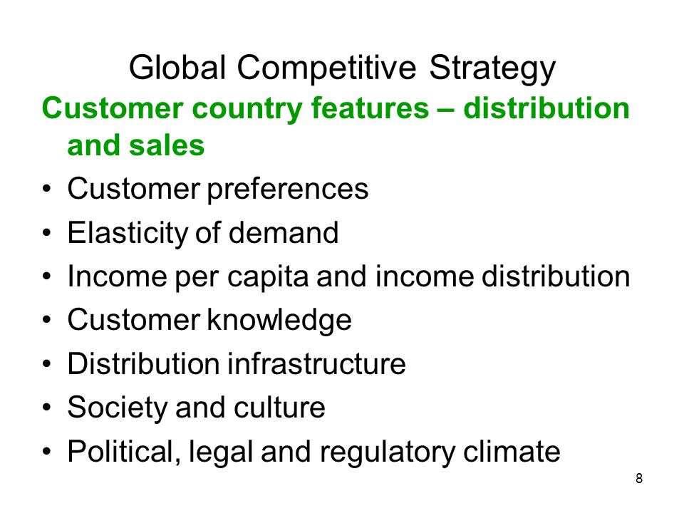 9 Partner countries – Demand-side and supply-side complements Complementary products Complementary technology Complementary capabilities Market knowledge Political, legal, regulatory climate Global Competitive Strategy