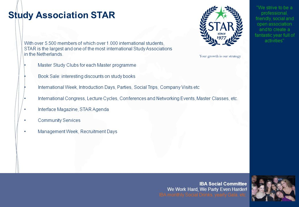 Study Association STAR IBA Social Committee We Work Hard, We Party Even Harder.