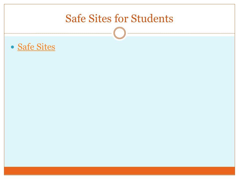 Safe Sites for Students Safe Sites