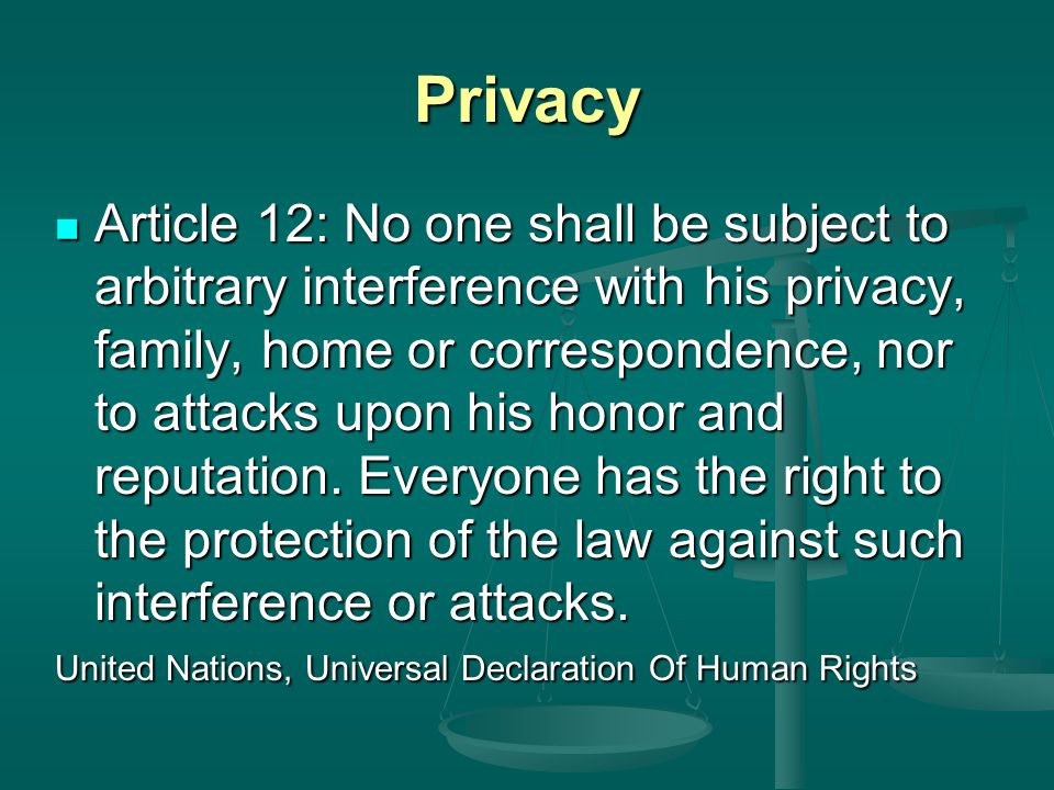 Privacy What is the right to privacy. What is the right to privacy.