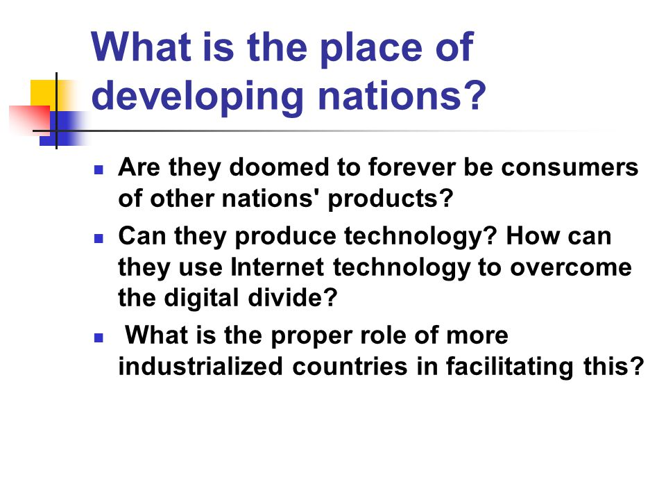 What is the place of developing nations.