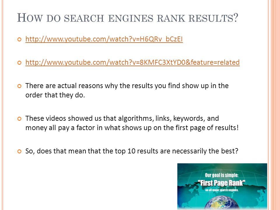 H OW DO SEARCH ENGINES RANK RESULTS .