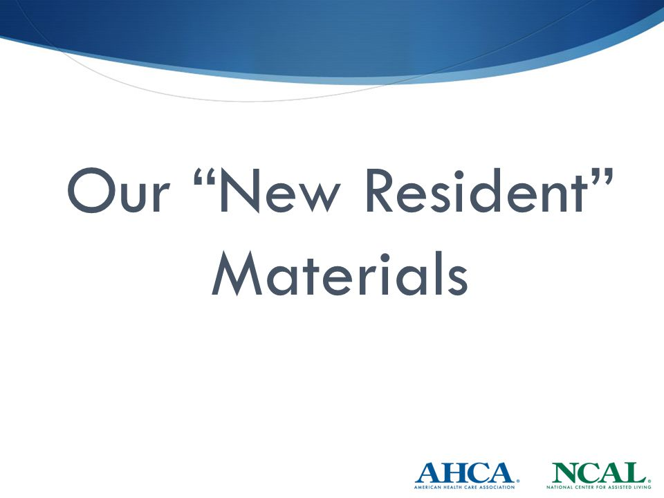 Our New Resident Materials