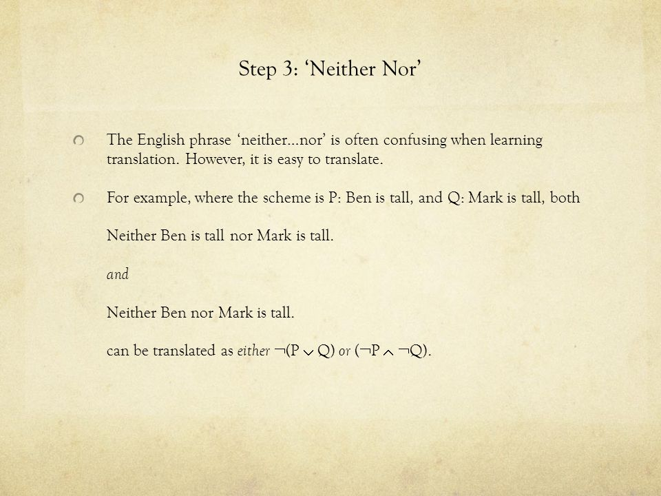 Step 3: 'Neither Nor' The English phrase 'neither…nor' is often confusing when learning translation.