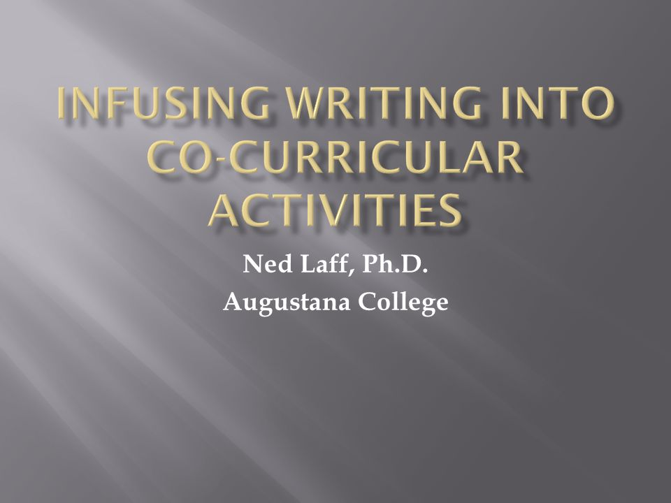 Ned Laff, Ph.D. Augustana College