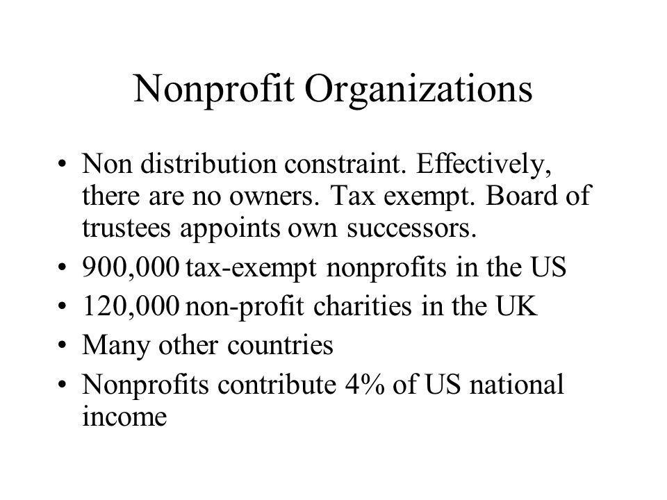 Nonprofit Organizations Non distribution constraint.