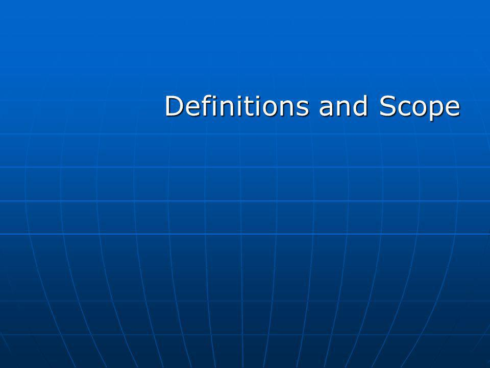 Definitions and Scope