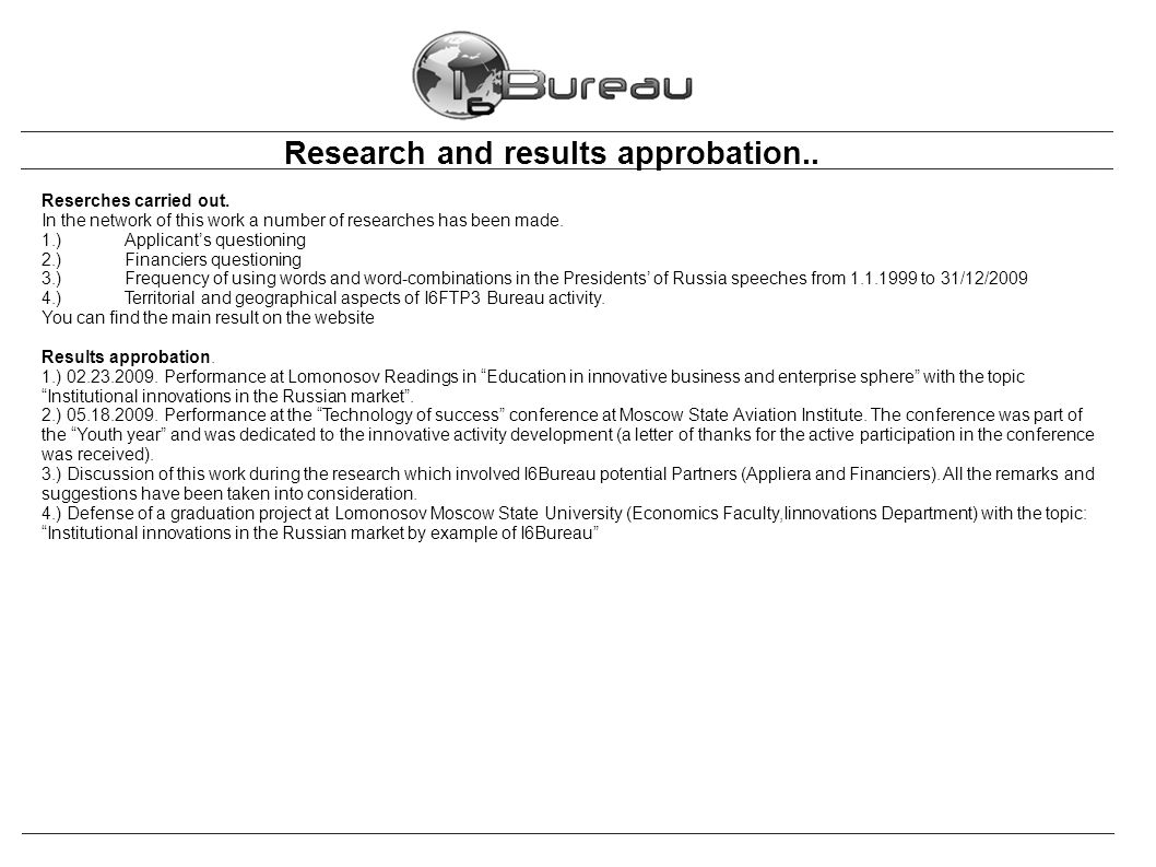 Research and results approbation.. Reserches carried out.