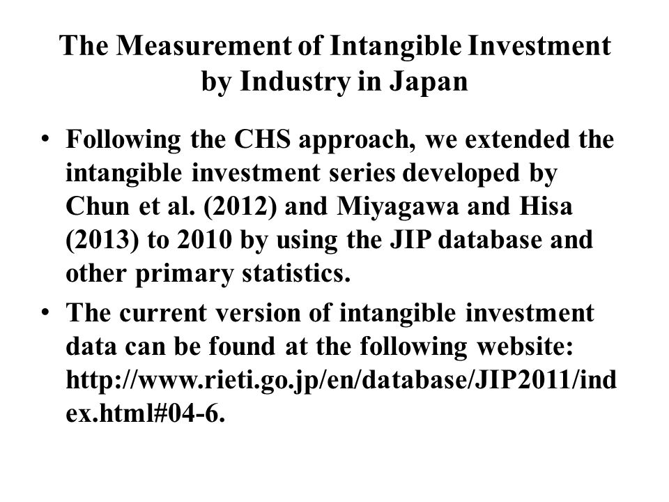 The Measurement of Intangible Investment by Industry in Japan Following the CHS approach, we extended the intangible investment series developed by Chun et al.
