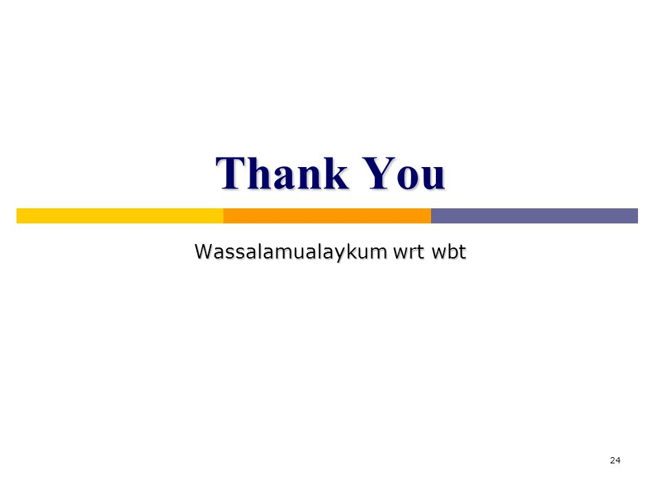 24 Thank You Wassalamualaykum wrt wbt